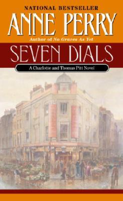 Seven Dials (Bk 23 Thomas Pitt), Anne Perry