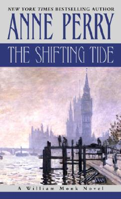 Image for The Shifting Tide  (Bk 14 William Monk)