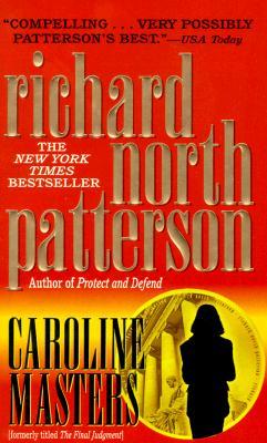 Caroline Masters, RICHARD NORTH PATTERSON