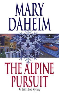 The Alpine Pursuit: An Emma Lord Mystery, Daheim, Mary