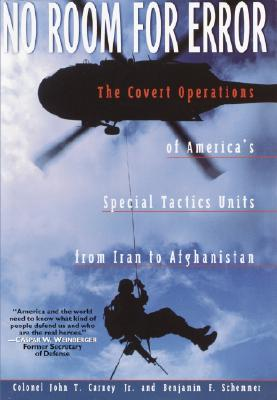 Image for No Room for Error: The Covert Operations of America's Special Tactics Units from Iran to Afghanistan