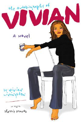 Image for The Autobiography Of Vivian: A Novel