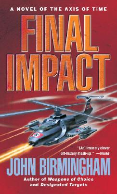 Image for Final Impact: A Novel of The Axis of Time