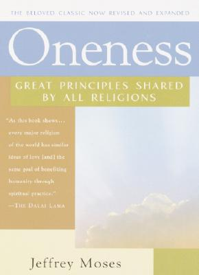 Image for Oneness: Great Principles Shared by All Religions, Revised and Expanded Edition