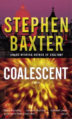 Image for Coalescent: A Novel (Destiny's Children, Bk. 1)