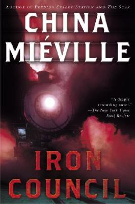 Iron Council, Mi�ville, China