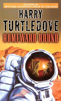 "Homeward Bound, ""Turtledove, Harry"""