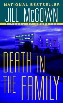 """Death in the Family, """"McGown, Jill"""""""
