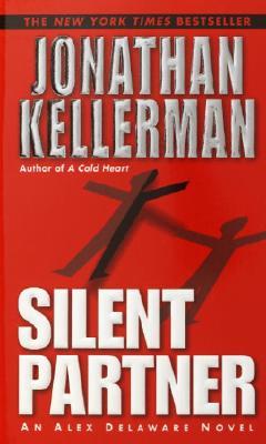 Silent Partner (Alex Delaware), JONATHAN KELLERMAN