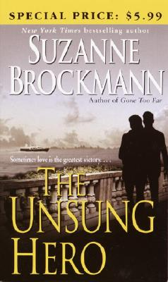 Image for The Unsung Hero  (Bk 1 Troubleshooters)