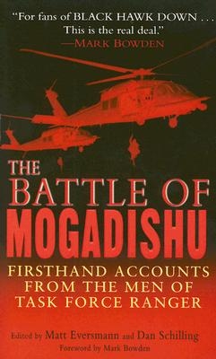 Image for The Battle of Mogadishu: Firsthand Accounts from the Men of Task Force Ranger