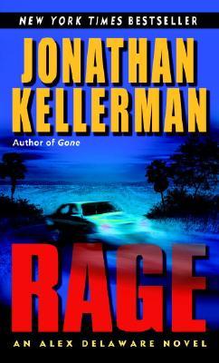 Rage, an Alex Delaware Novel, Kellerman, Jonathan