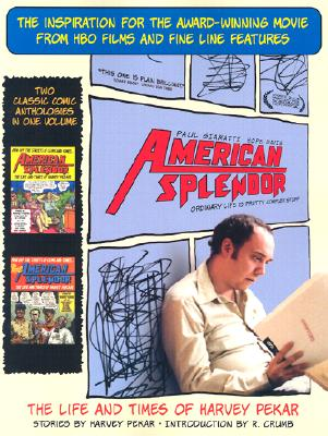 Image for American Splendor and More American Splendor: The Life and Times of Harvey Pekar