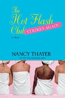 Image for The Hot Flash Club Strikes Again