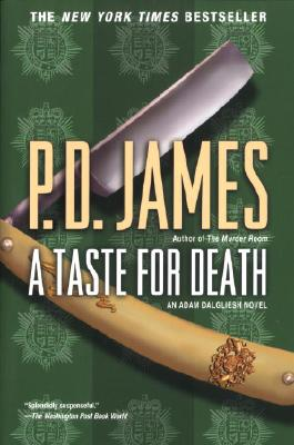 A Taste for Death (Adam Dalgliesh Mysteries, No. 7), P. D. James