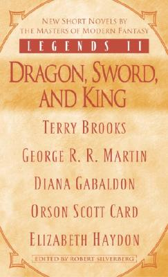 Image for Legends II: Dragon, Sword, and King