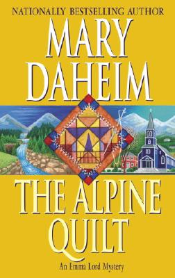 Image for The Alpine Quilt: An Emma Lord Mystery (Emma Lord Mysteries)