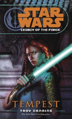 TEMPEST STAR WARS LEGACY OF THE FORCE, DENNING, TROY