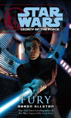 Image for Fury (Star Wars: Legacy of the Force, Book 7)