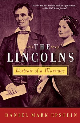 Image for The Lincolns: Portrait of a Marriage