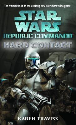 Image for Hard Contact (Star Wars: Republic Commando, Book 1)