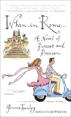 Image for When in Rome...: A Novel of Piazzas and Passion