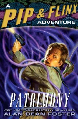 Image for PATRIMONY A PIP AND FLINX ADVENTURE