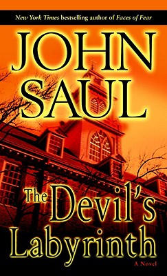 The Devil's Labyrinth: A Novel, John Saul