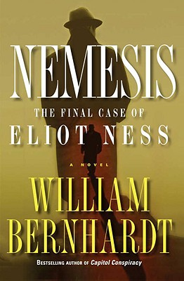 Image for Nemesis The Final Case Of Eliot Ness