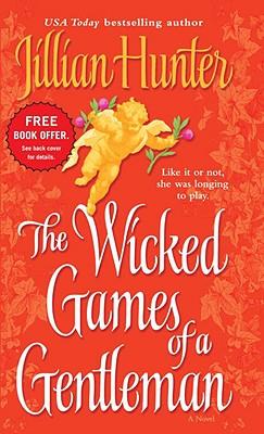 The Wicked Games of a Gentleman: A Novel (Boscastle Family), Jillian Hunter