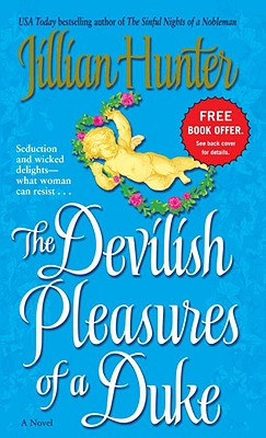 The Devilish Pleasures of a Duke: A Novel, Jillian Hunter