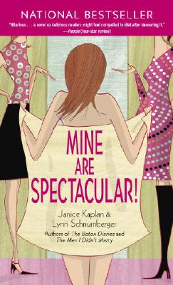 Image for Mine Are Spectacular!: A Novel