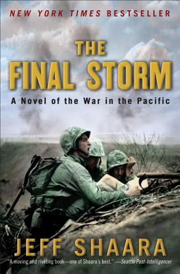 Image for The Final Storm: A Novel of the War in the Pacific