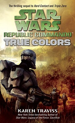 Image for True Colors (Star Wars: Republic Commando, Book 3)