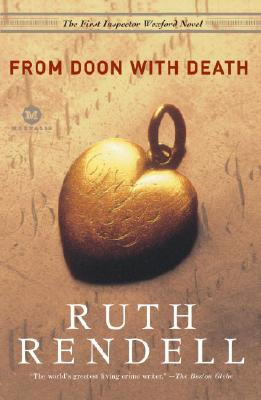 From Doon with Death: The First Inspector Wexford Mystery (William Monk), Ruth Rendell