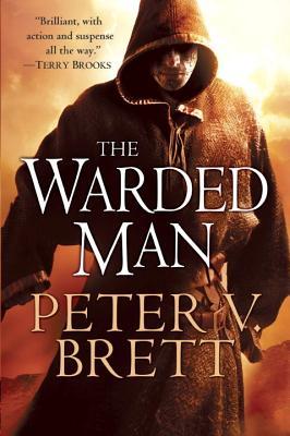 The Warded Man, Peter V. Brett