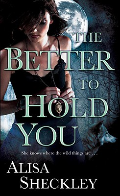 The Better to Hold You, Alisa Sheckley