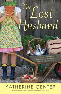 The Lost Husband: A Novel, Center, Katherine