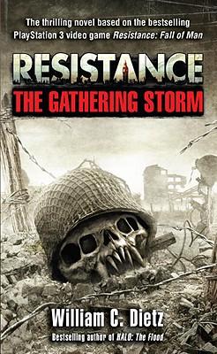 Resistance    The Gathering Storm, WILLIAM C. DIETZ