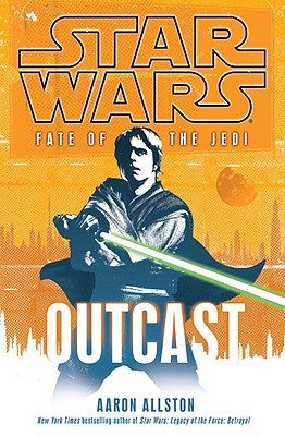 Image for Outcast (Star Wars: Fate of the Jedi, Book 1)