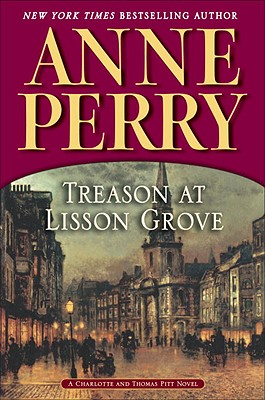 Image for Treason At Lisson Grove  (Bk 26 Thomas Pitt)