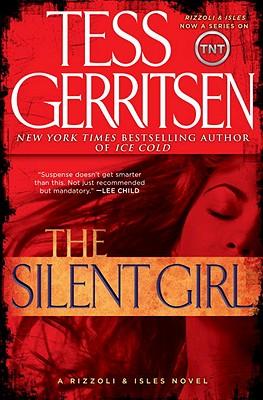 The Silent Girl, Tess Gerritsen