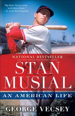 Stan Musial: An American Life, Vecsey, George