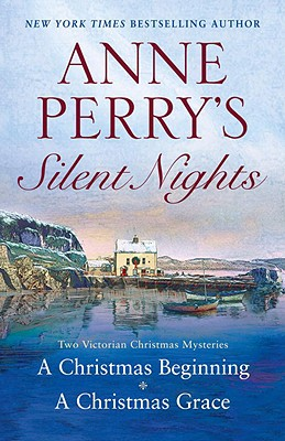 Image for Silent Nights - Two Victorian Christmas Mysteries: A Christmas Beginning & A Christmas Grace