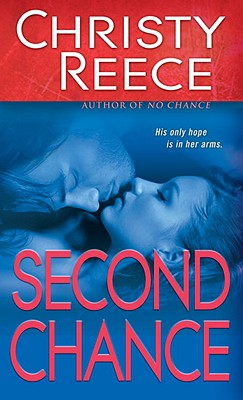 Second Chance, Reece,Christy