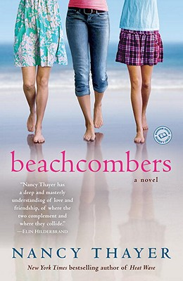 Beachcombers: A Novel, Nancy Thayer