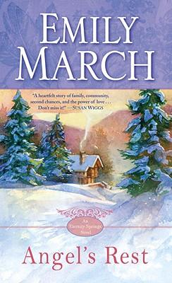 Angel's Rest: An Eternity Springs Novel, Emily March