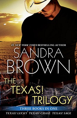 The Texas! Trilogy, Sandra Brown