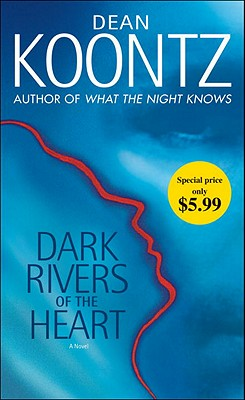 Image for Dark Rivers of the Heart: A Novel
