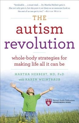 Image for The Autism Revolution: Whole-Body Strategies for Making Life All It Can Be